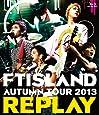 AUTUMN TOUR 2013 ~REPLAY~ [Blu-ray]