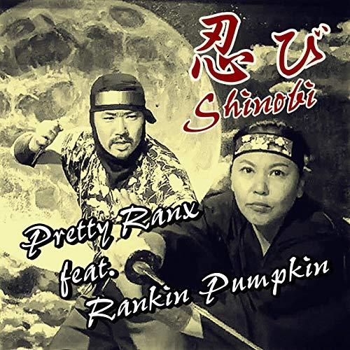 Shinobi (Feat. Rankin Pumpkin) [Explicit]