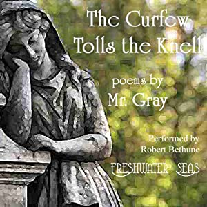 The Curfew Tolls the Knell of Parting Day Audiobook