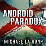 Android Paradox: Android X, Book 1 | Michael La Ronn