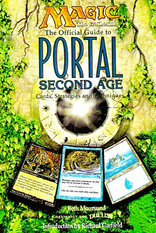 Magic: The Gathering -- The Official Guide to Portal Second Age: Cards, Strategies and Techniques
