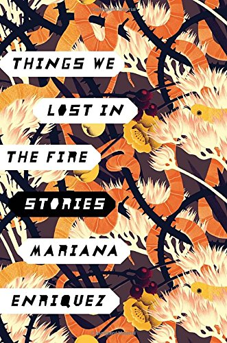 Image of Things We Lost in the Fire: Stories