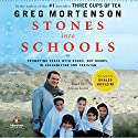 Stones into Schools: Promoting Peace with Books, Not Bombs, in Afghanistan and Pakistan Audiobook by Greg Mortenson Narrated by Atossa Leoni