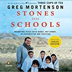 Stones into Schools: Promoting Peace with Books, Not Bombs, in Afghanistan and Pakistan | Greg Mortenson