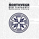 The Northvegr Old Icelandic Reference Library 9780976219552