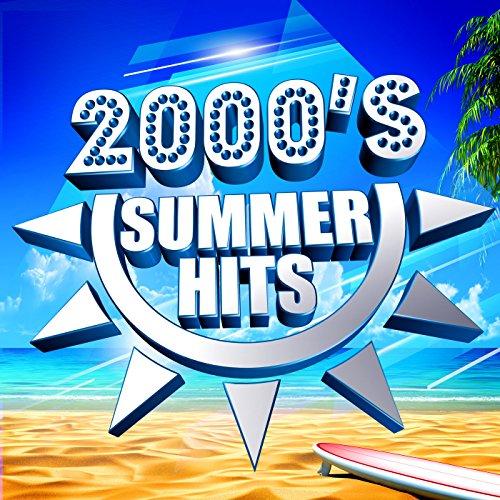 2000s Summer Hits [Explicit]