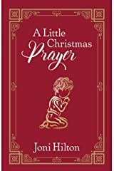 A Little Christmas Prayer Kindle Edition