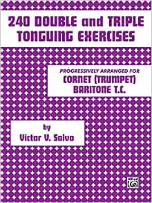 Amazon com: 240 Double and Triple Tonguing Exercises (0029156040845