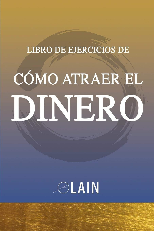 Como Atraer el Dinero - Libro de Ejercicios La Voz de tu Alma ...