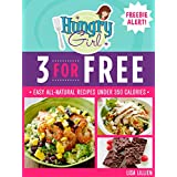 3 for Free: Easy All-Natural Recipes Under 350 Calories