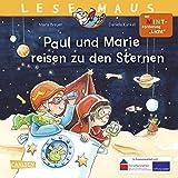 """LESEMAUS 182: Paul und Marie reisen zu den Sternen: Mit MINT-Förderung """"Licht"""""""