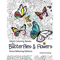 Adult Coloring Book: Butterflies and Flowers : Stress Relieving Patterns (Volume 7)