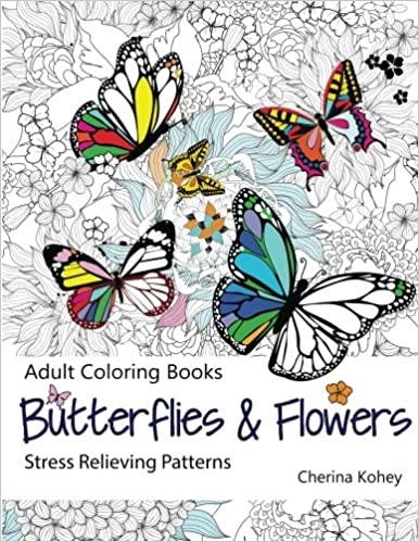 Amazon.com: Adult Coloring Book: Butterflies and Flowers : Stress ...