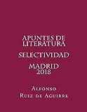 Apuntes de literatura. Selectividad. Madrid. 2018.