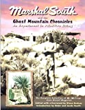Marshal South and the Ghost Mountain Chronicles, Marshal South, 0932653669