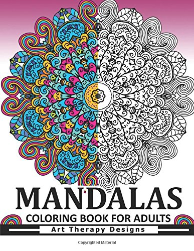 Mandala Coloring Book for Adults: Art Therapy Design An Adult coloring Book pdf