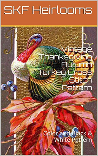 vintage-thanksgiving-autumn-turkey-cross-stitch-pattern-color-and-black-white-patterns