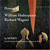 Homage to William Shakespeare and Richard Wagner, Karl Momen, 1888106840