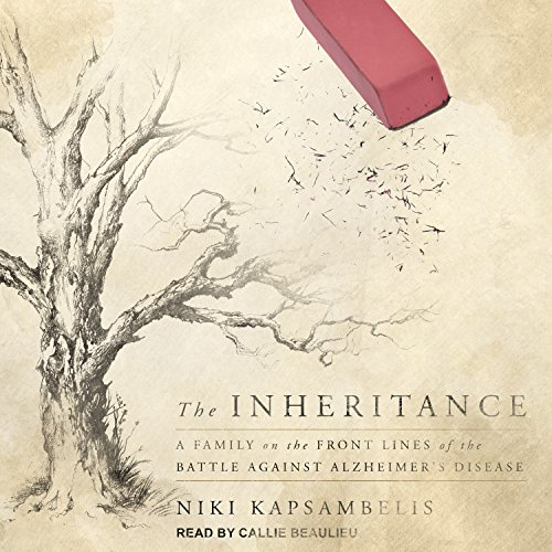 The Inheritance: A Family on the Front Lines of the Battle Against Alzheimer's Disease by Tantor Audio