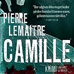 Camille (Camille Verhoeven 3) | Pierre Lemaitre