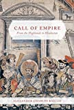 img - for Call of Empire: From the Highlands to Hindostan book / textbook / text book