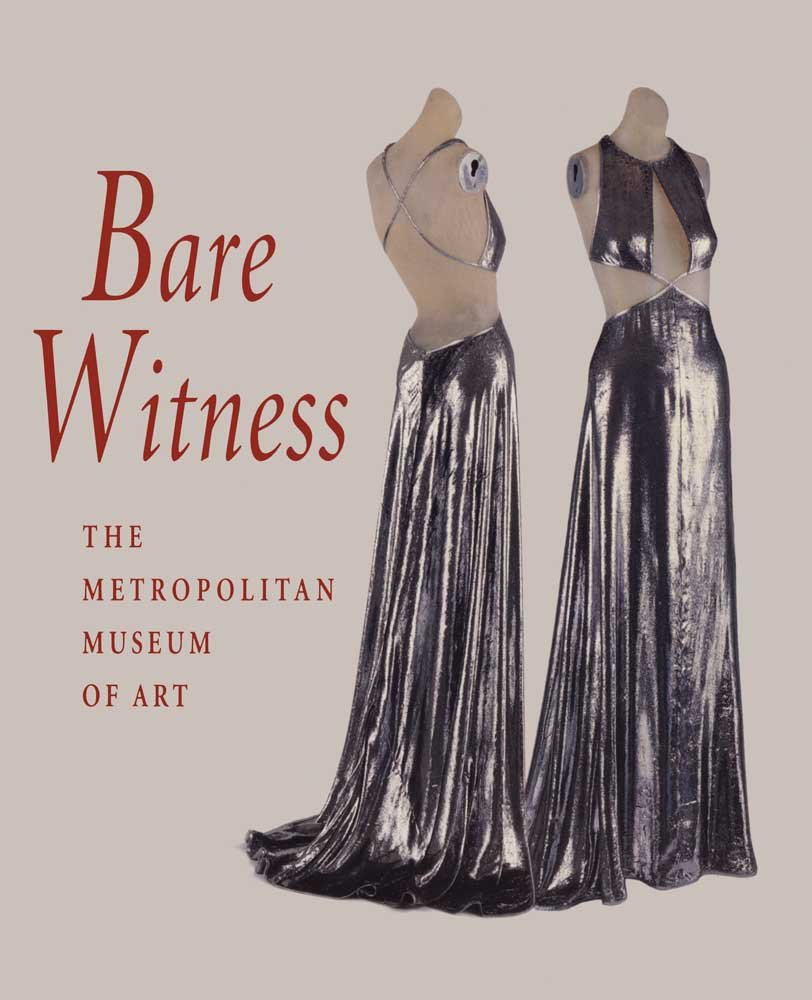 Bare Witness: Clothing and Nudity: Richard Martin, Harold Koda ...