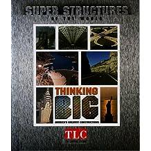 Thinking Big: America's Greatest Constructions
