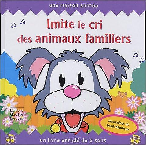 Livres Imite le cri des animaux familiers pdf epub