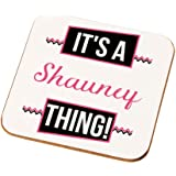 Personalised It's a Name Thing Drinks Coaster, Gifts for Teenage Girls, Custom Made Present
