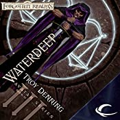 Waterdeep: Forgotten Realms: The Avatar, Book 3 | Troy Denning