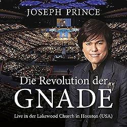 Die Revolution der Gnade: Live in der Lakewood Church in Houston, USA