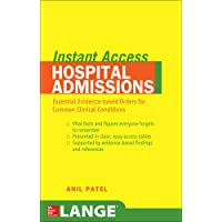LANGE Instant Access Hospital Admissions: Essential Evidence-Based Orders for Common...