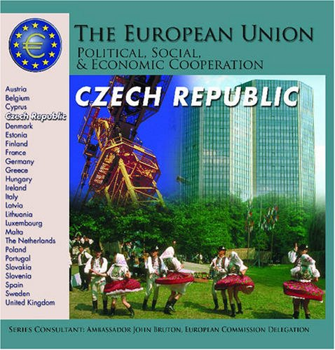 Read Online Czech Republic (The European Union: Political, Social, And Economic Cooperation) PDF