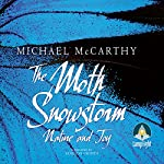 The Moth Snowstorm: Nature and Joy | Michael McCarthy