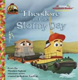 Theodore and the Stormy Day (Jellybean Books(R))