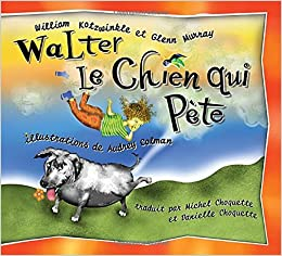 Walter Le Chien Qui Pete Walter The Farting Dog French
