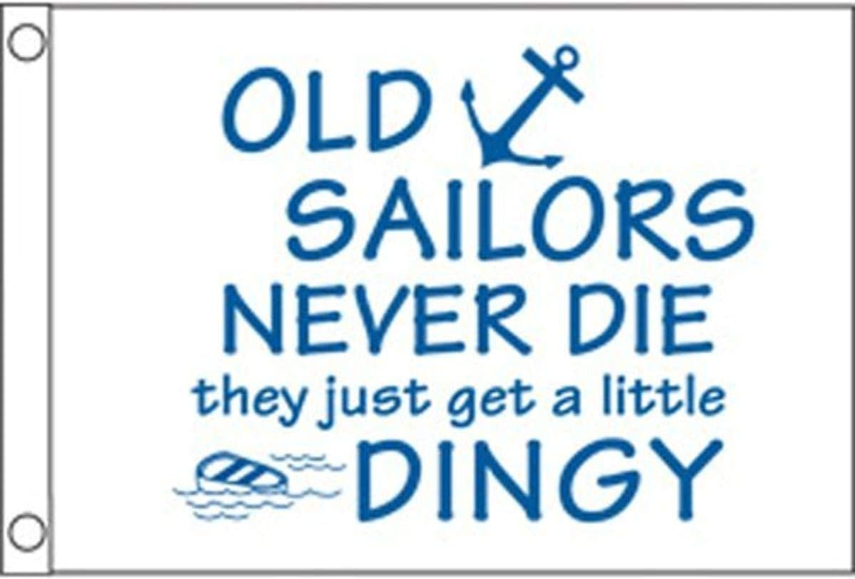 12 x 18 Taylor Made Products 1816 Old Sailors Never Die Boat Flag