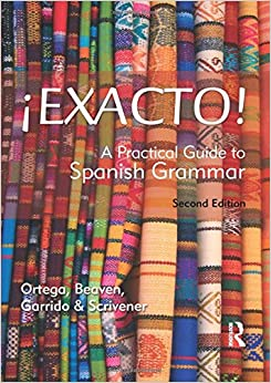 Book Exacto! A Practical Guide to Spanish Grammar