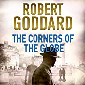 The Corners of the Globe: James Maxted Thriller Series, Book 2 | Robert Goddard