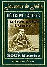 Détective LAUTREC - Le secret du cocu à roulettes par Boué