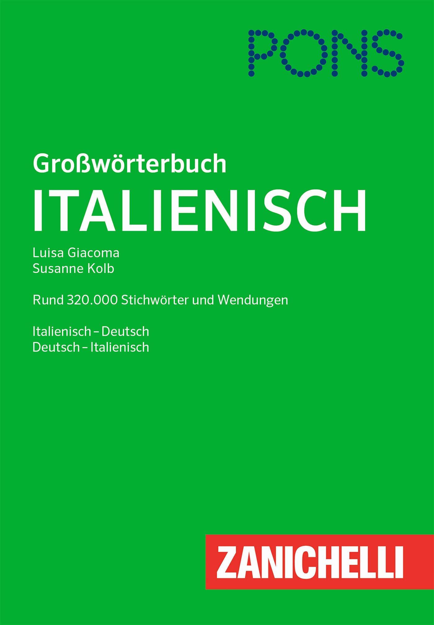 PONS Großwörterbuch Italienisch  Rund 320.000 Stichwörter Und Wendungen. Deutsch Italienisch   Italienisch Deutsch