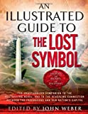 download ebook an illustrated guide to the lost symbol by weber, john (december 8, 2009) paperback pdf epub