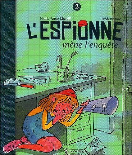 Livres gratuits L'Espionne, Tome 2 : L'espionne mène l'enquete pdf, epub ebook
