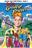 """Archie New Look Series - Book 5, Archie """"Goodbye Forever"""""""