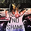 No Shame Audiobook by Erin Lee Narrated by Charlie Boswell
