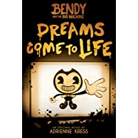 Dreams Come to Life (Bendy and the Ink