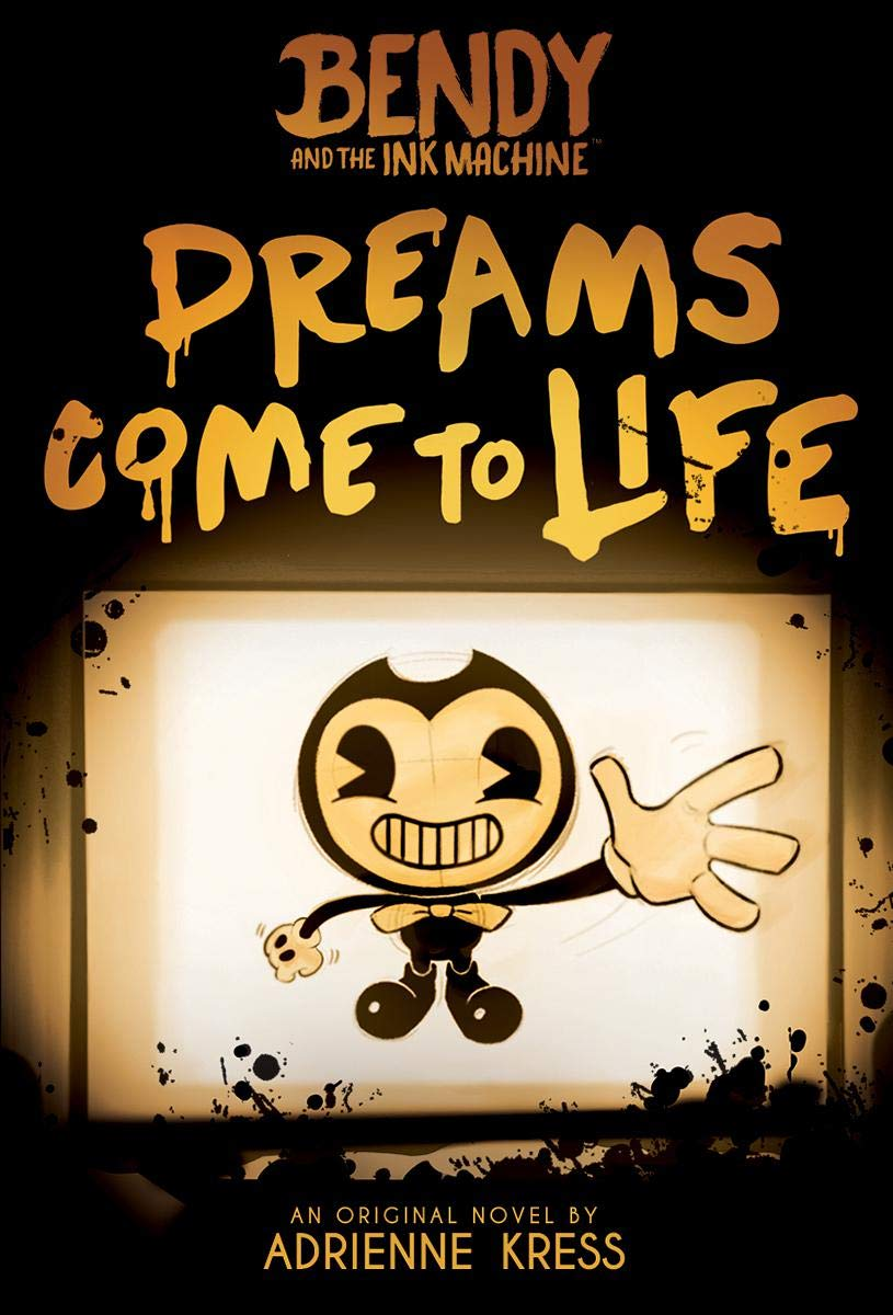 Dreams Come To Life  Bendy And The Ink Machine Band 1