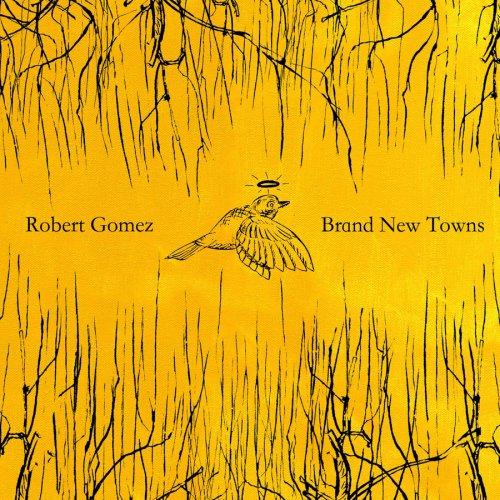 CD : Robert Gomez - Brand New Towns (CD)