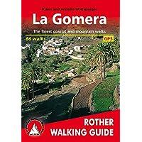 La Gomera: The Finest Coastal and Mountain Walks - 61 walks (Rother Walking Guide)