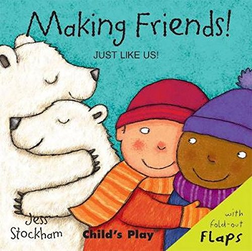 Read Online Making Friends! (Just Like Us) PDF